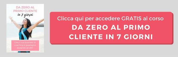 Corso gratuito Da Zero al Primo Cliente in 7 Giorni