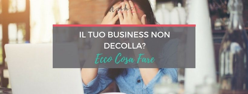 business non decolla