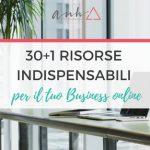 30+1 Risorse Indispensabili Per Il Tuo Business Online