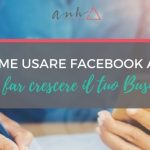[VIDEO] Come Usare Facebook Ads per Far Crescere il tuo Business